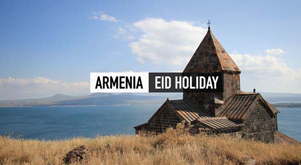 Armenia Eid Fixed Departure Package