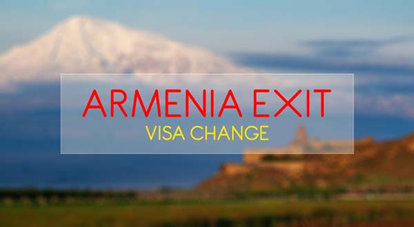 VISA EXIT TO ARMENIA