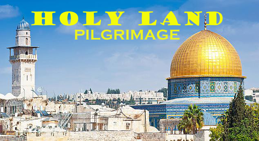 Holiday Package to HOLY LAND PILGRIMAGE from Dubai